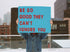 High Res Be So Good Sign In Snow Picture — Free Images